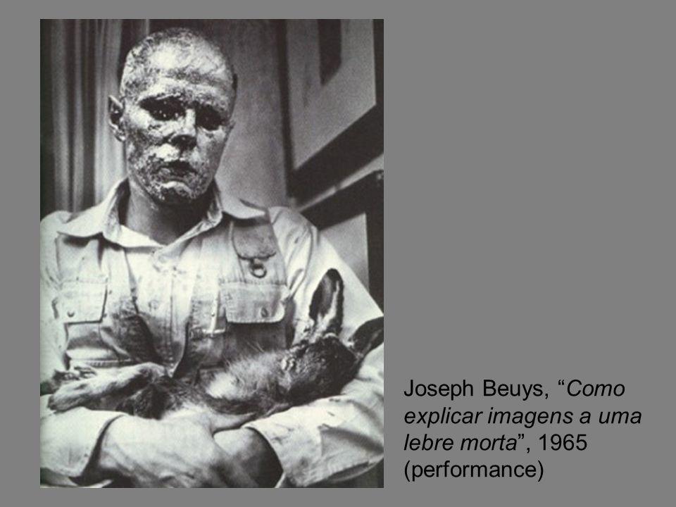 Joseph Beuys, Como explicar imagens a uma lebre morta, 1965 (performance)