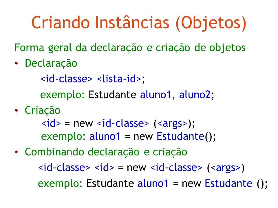 Operadores em Java Operadores + - * / Operadores ++ e -- ++T é equivalente a T = T + 1 Operador += T+=5 é equivalente a T = T + 5 Igualdade == e desig
