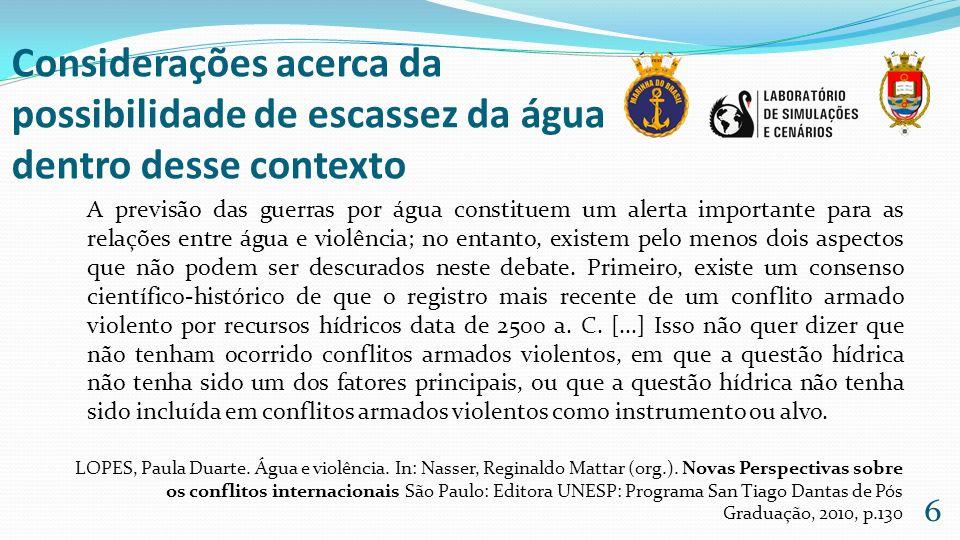 Na maioria dos casos, os conflitos serão resolvidos sem o uso da violência, conforme as nações envolvidas chegarem a acordos negociados.
