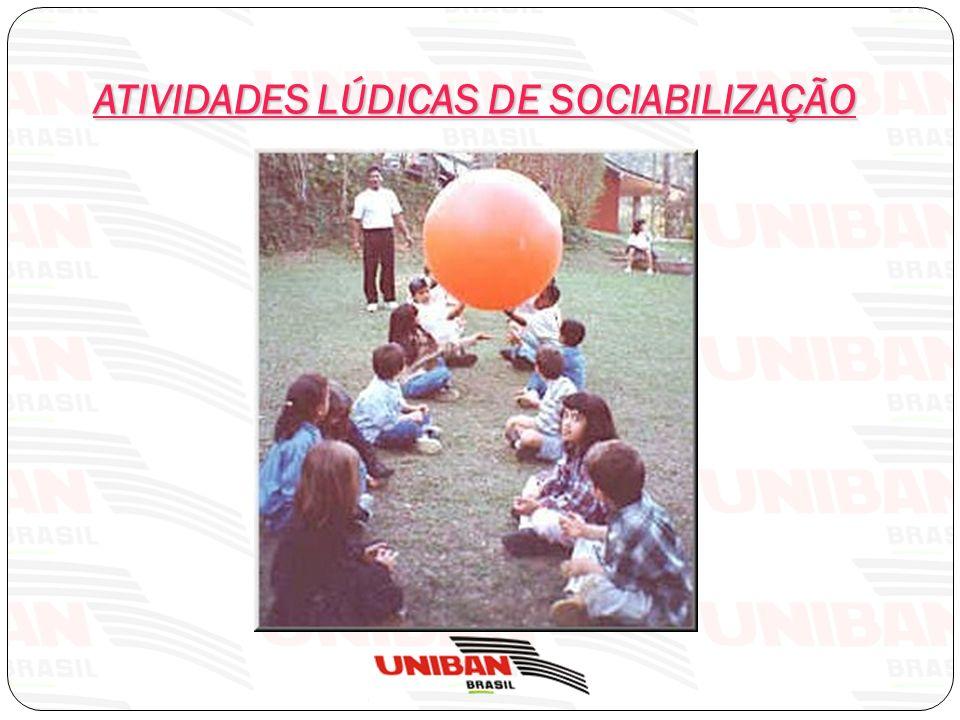 ATIVIDADES LÚDICAS DE SOCIABILIZAÇÃO
