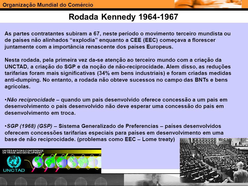 Organização Mundial do Comércio www.e-deliver.com.brGilberto Sarfati Rodada Kennedy 1964-1967 As partes contratantes subiram a 67, neste período o mov