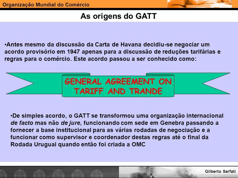 Organização Mundial do Comércio www.e-deliver.com.brGilberto Sarfati Rodada Uruguai 1986 - 1994 Em 1986 os países em desenvolvimento haviam se tornado a maioria dentro do sistema GATT e desta forma nesta rodada a participação deles também foi significativa A rodada se tornou a mais longa e mais complicada da história do GATT e por sinal sendo a última rodada do GATT.