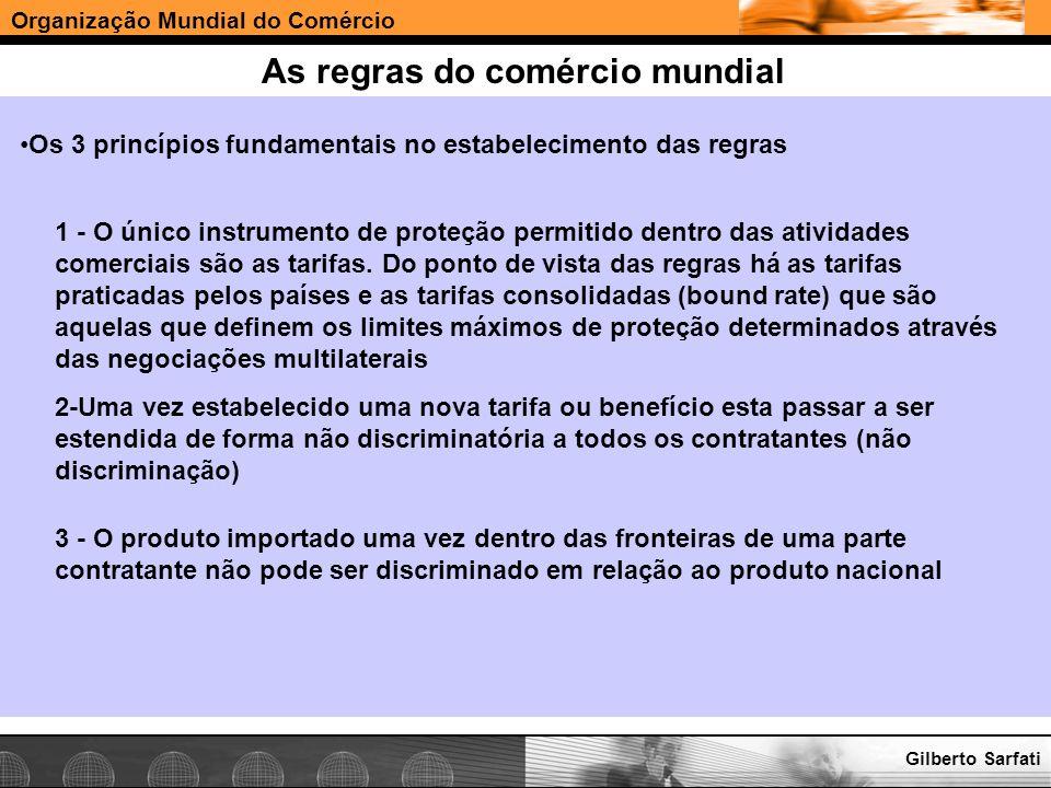 Organização Mundial do Comércio www.e-deliver.com.brGilberto Sarfati As regras do comércio mundial Os 3 princípios fundamentais no estabelecimento das