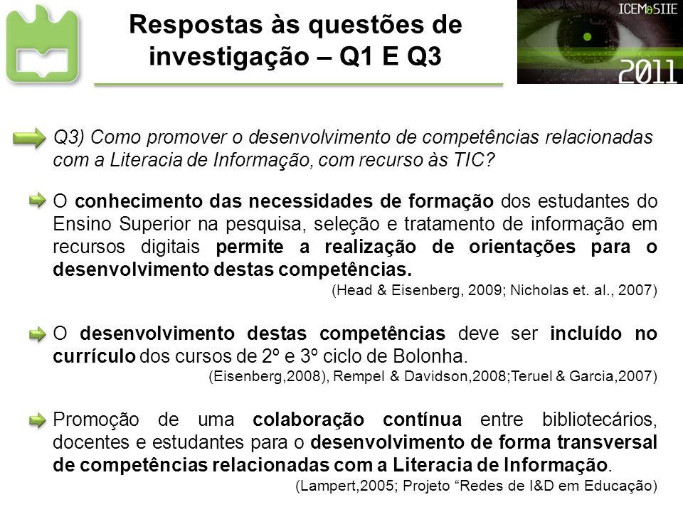 Respostas às questões de investigação – Q1 E Q3 Q3) Como promover o desenvolvimento de competências relacionadas com a Literacia de Informação, com re