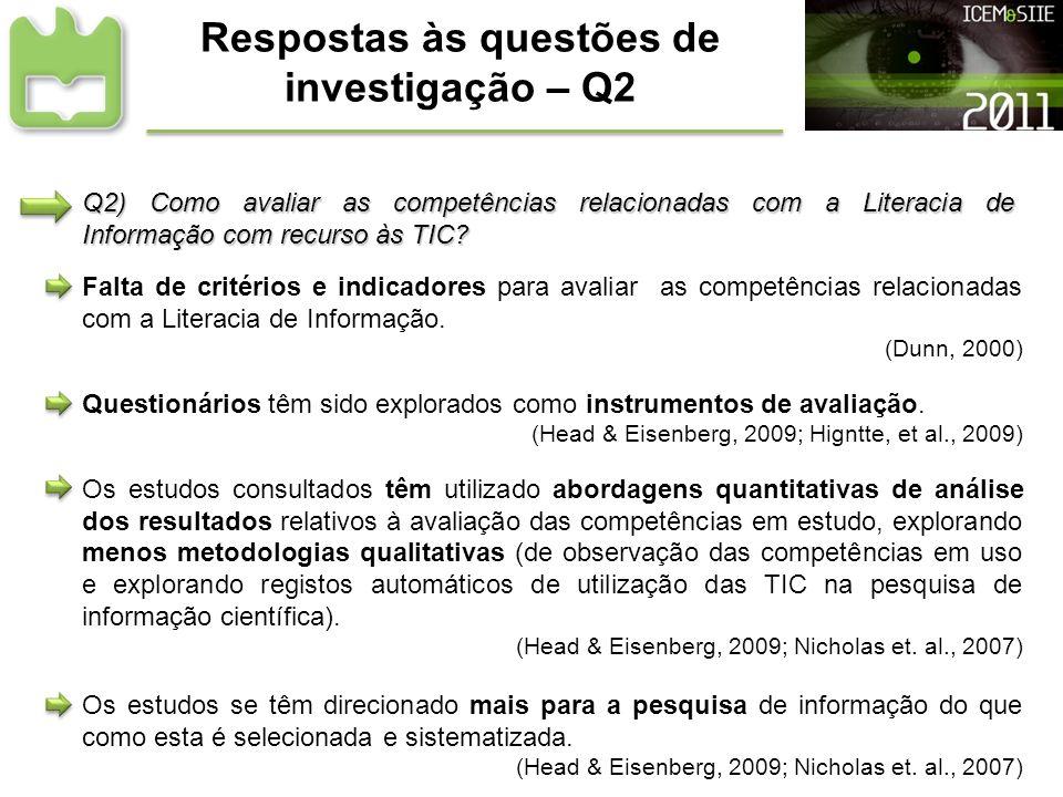 Respostas às questões de investigação – Q2 Falta de critérios e indicadores para avaliar as competências relacionadas com a Literacia de Informação. (