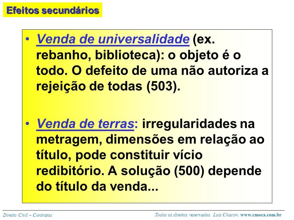Todos os direitos reservados. Luis Chacon. www.cmoca.com.br Direito Civil – Contratos Na obrigação pura, não há obrigação de entrega enquanto não pago