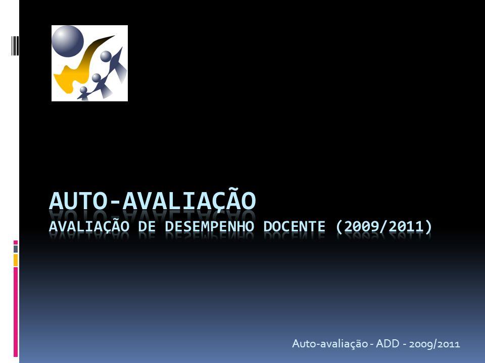 Auto-avaliação - ADD - 2009/2011