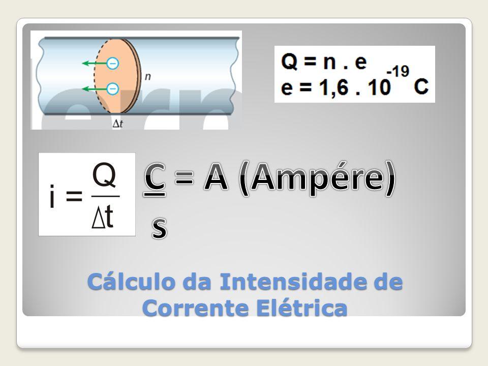 Cálculo da Intensidade de Corrente Elétrica