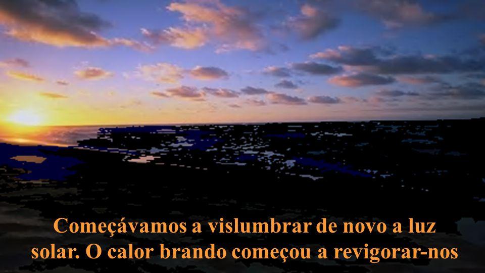 Reconhecimento ao Criador A benção do Sol, na Natureza física, é a mais alta imagem de Deus que conhecemos.
