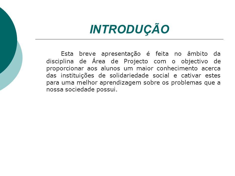 INTRODUÇÃO Esta breve apresentação é feita no âmbito da disciplina de Área de Projecto com o objectivo de proporcionar aos alunos um maior conheciment