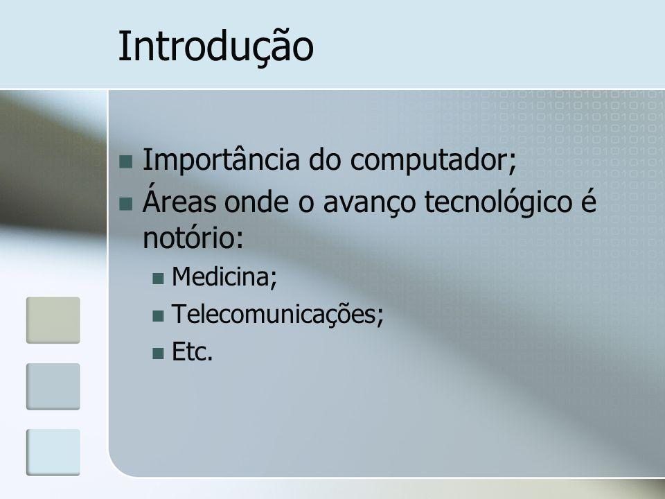Dispositivos ou Periféricos Entrada (input) - convertem a informação introduzida pelo utilizador em sequências de bits Saída (output) - os dados processados são transmitidos para o exterior Entrada/Saída (input/output) – tanto permitem efectuar a entrada como a saída de dados
