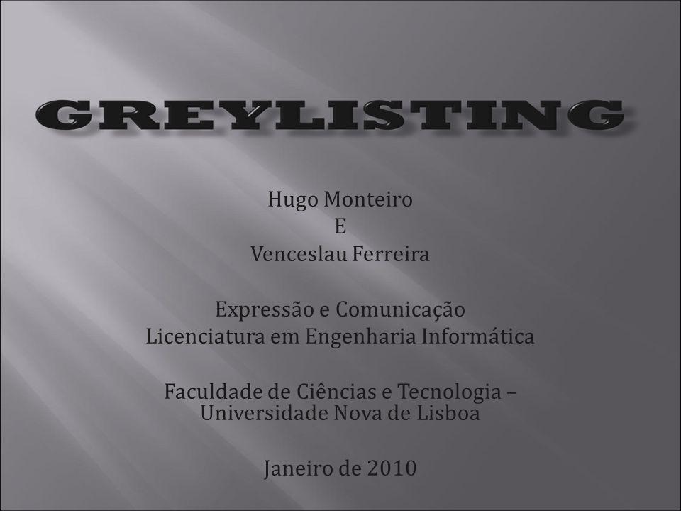 Hugo Monteiro E Venceslau Ferreira Expressão e Comunicação Licenciatura em Engenharia Informática Faculdade de Ciências e Tecnologia – Universidade Nova de Lisboa Janeiro de 2010