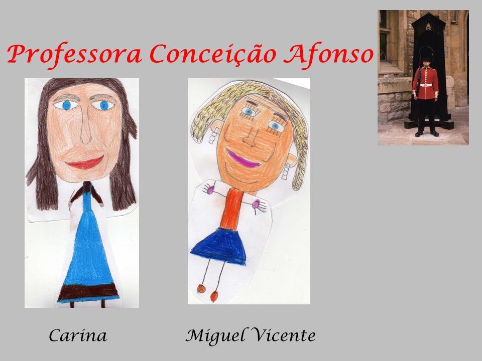 Carina Miguel Vicente Professora Conceição Afonso