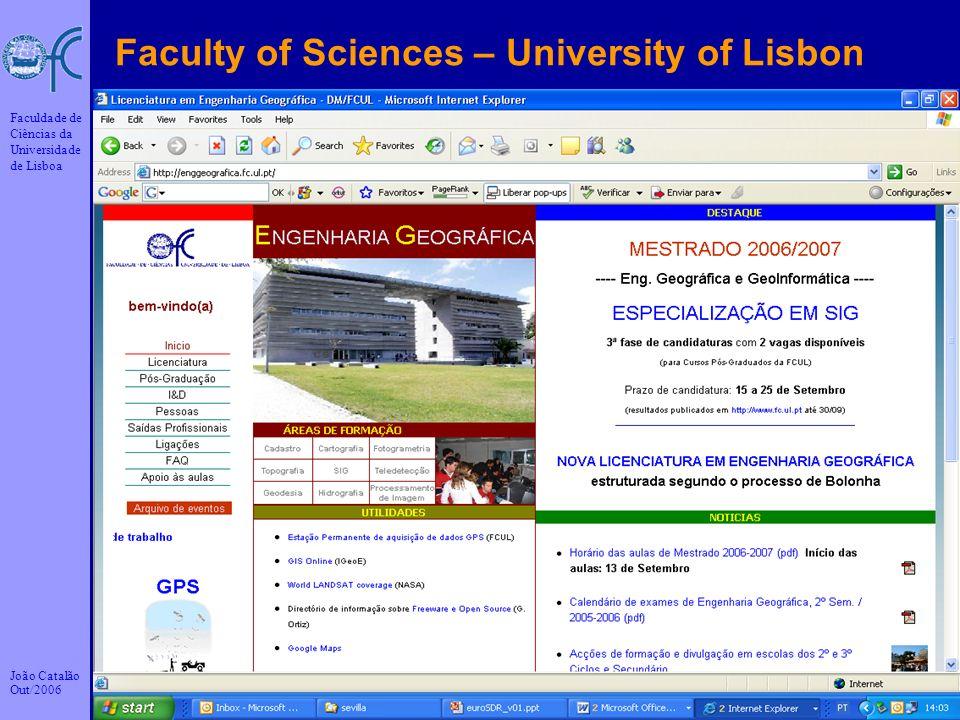 João Catalão Out/2006 Faculdade de Ciências da Universidade de Lisboa 2 Faculty of Sciences – University of Lisbon
