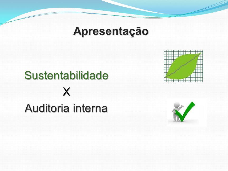 Apresentação SustentabilidadeX Auditoria interna