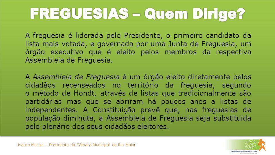 A freguesia é liderada pelo Presidente, o primeiro candidato da lista mais votada, e governada por uma Junta de Freguesia, um órgão executivo que é eleito pelos membros da respectiva Assembleia de Freguesia.