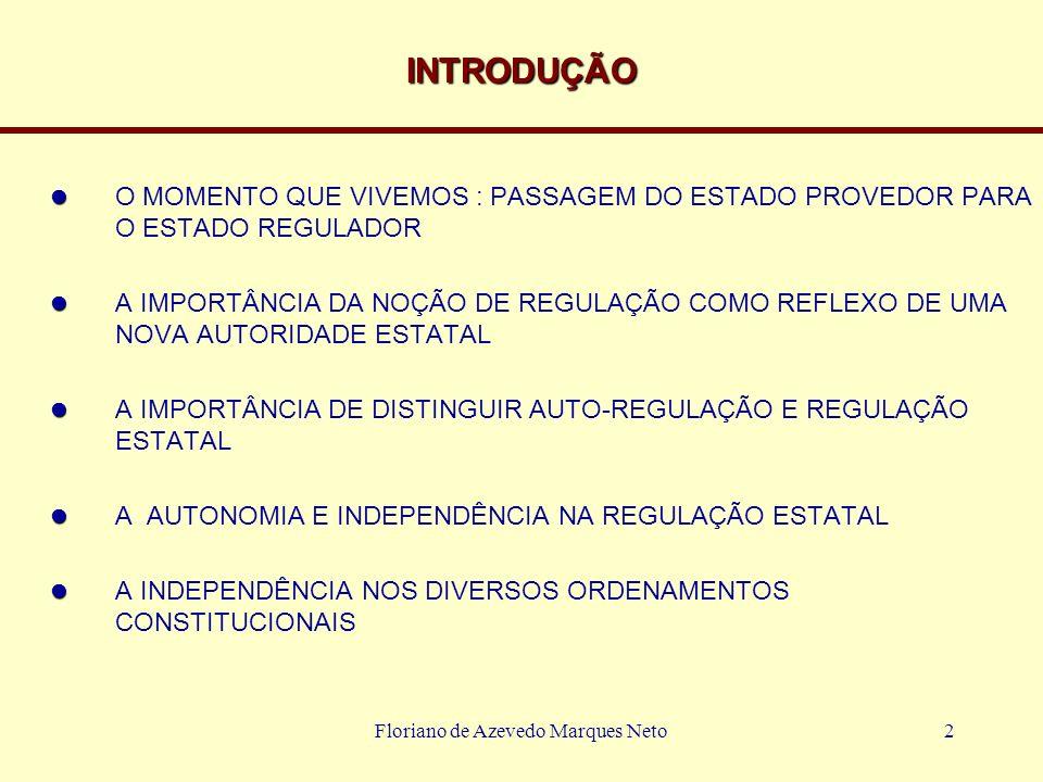 Floriano de Azevedo Marques Neto3 RAZÕES E FUNDAMENTOS DA INDEPENDÊNCIA A ATIVIDADE REGULATÓRIA E A NOÇÃO DE EQUILÍBRIO DE INTERESSES A IMPORTÂNCIA DO PODER NEUTRO O SISTEMA REGULADO E A APLICAÇÃO RACIONAL DOS OBJETIVOS PÚBLICOS A INFLUÊNCIA POLÍTICA SOBRE A ECONOMIA PODER SER LEGÍTIMA, MAS NÃO SEGUE A RACIONALIDADE ECONÔMICA MEDIAÇÃO POLÍTICA E POLÍTICA DE MEDIAÇÃO TEMPO DA POLÍTICA E TEMPO REGULATÓRIO A IMPORTÂNCIA DA ESTABILIDADE NA REGULAÇÃO