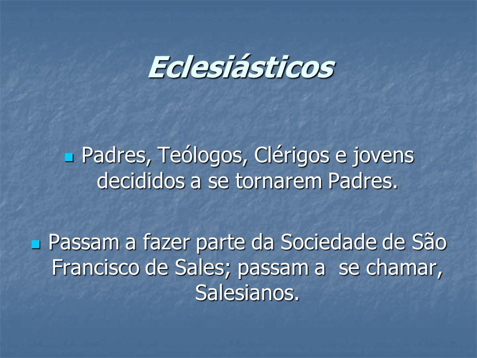 Eclesiásticos Padres, Teólogos, Clérigos e jovens decididos a se tornarem Padres. Padres, Teólogos, Clérigos e jovens decididos a se tornarem Padres.