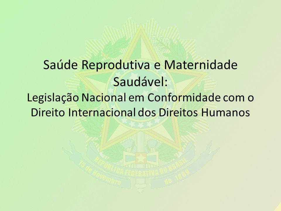 Seguimento no Parlamento Brasileiro e as recomendações da Comissão de Informação e Prestação de Contas sobre a Saúde das Mulheres e das Crianças.