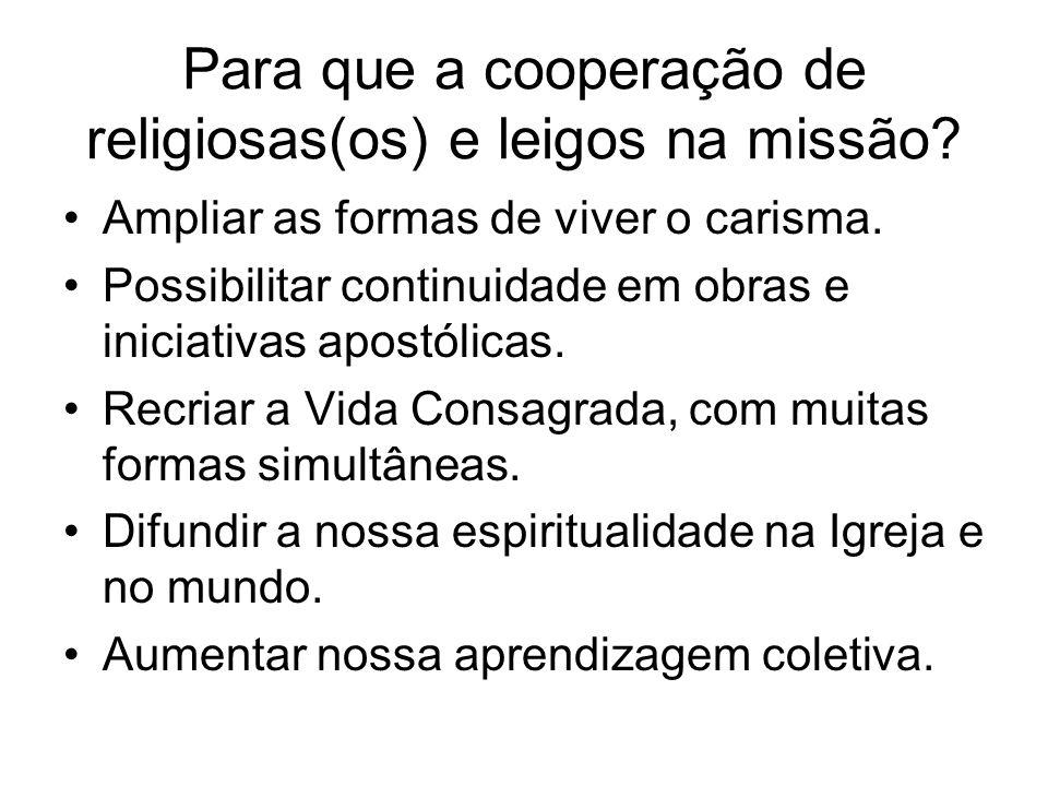 Para que a cooperação de religiosas(os) e leigos na missão.