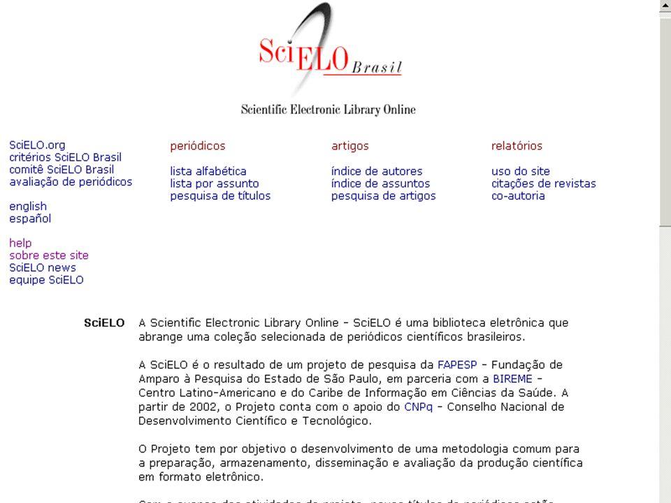 Coleções de revistas científicas selecionadas que utilizam a Metodología SciELO Critérios internacionais de avaliação da qualidade, adaptados a realid
