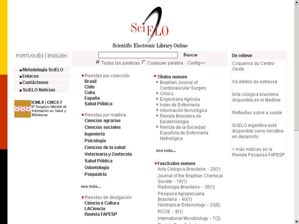 Portal SciELO: http://www.scielo.orghttp://www.scielo.org Busca integrada nas coleções dos sites SciELO em operação na América Latina, Caribe e Espanh