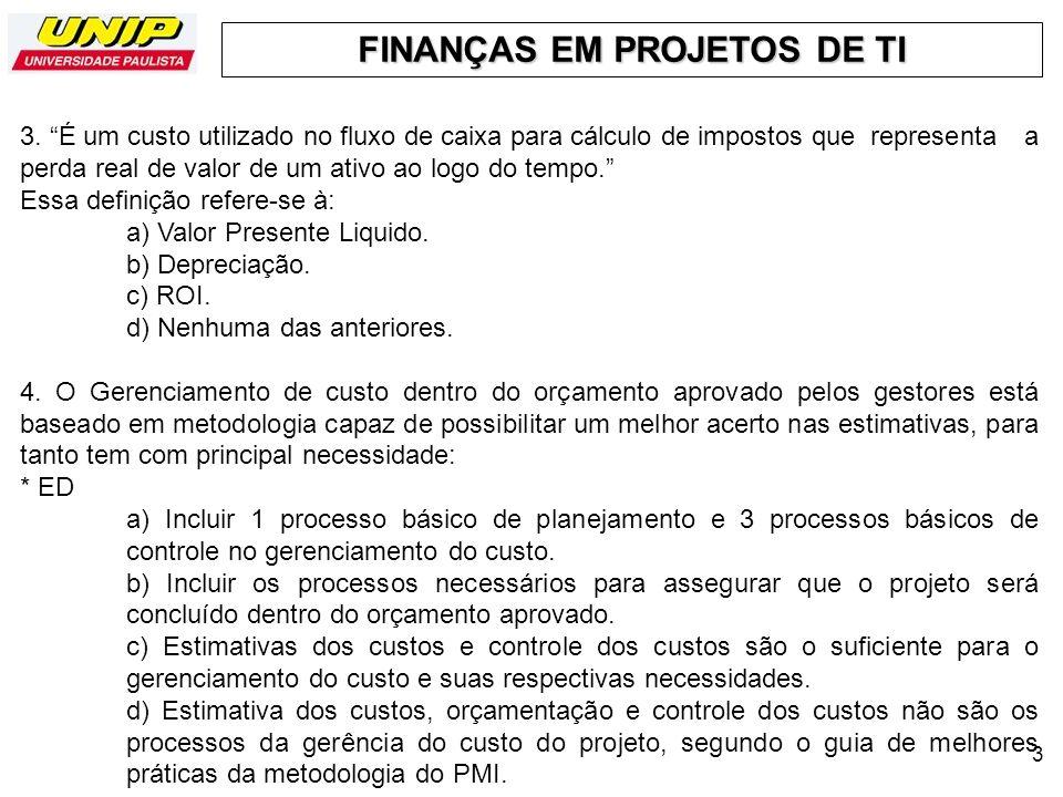 FINANÇAS EM PROJETOS DE TI 44 5.