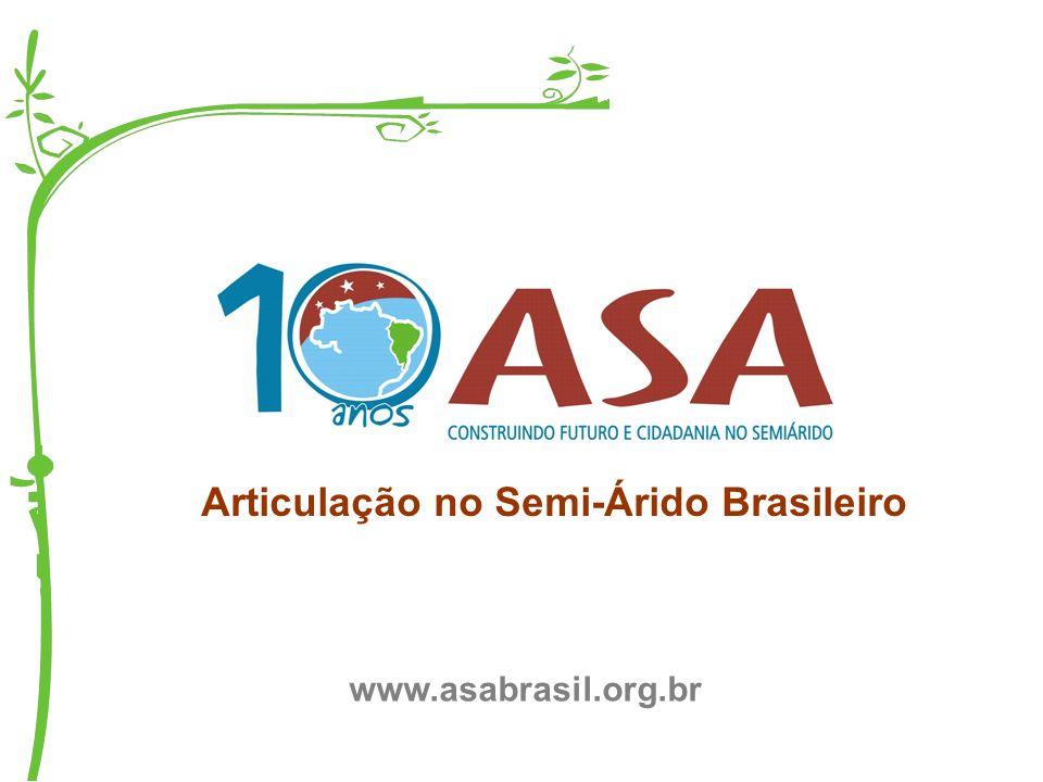 Articulação no Semi-Árido Brasileiro www.asabrasil.org.br