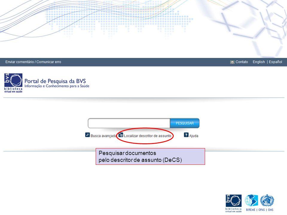 Pesquisar documentos pelo descritor de assunto (DeCS)