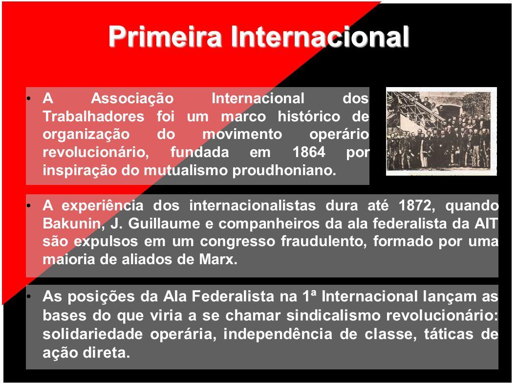 Primeira Internacional A Associação Internacional dos Trabalhadores foi um marco histórico de organização do movimento operário revolucionário, fundad