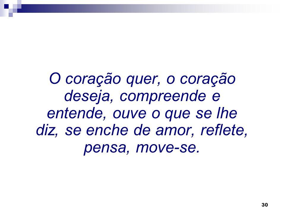 29 Dom Bosco fala do coração não apenas como órgão do amor, mas como parte central do nosso ser.