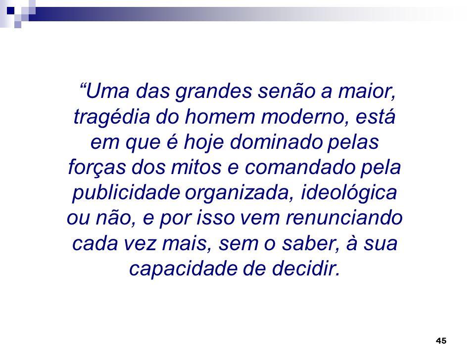 44 Paulo Freire afirma: