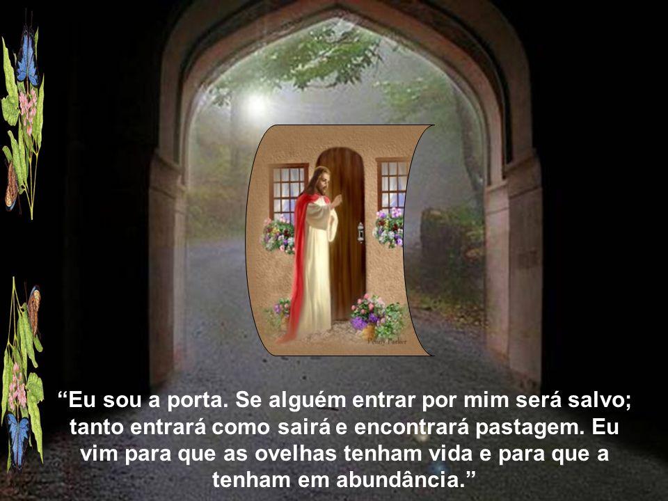 Eu sou a porta.