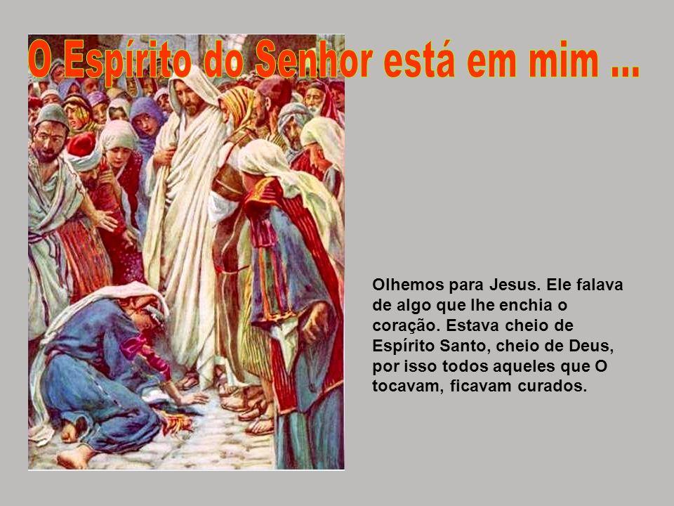 Jesus não fazia um diagnostico e depois dizia: «a ti posso ajudar-te e a ti não».