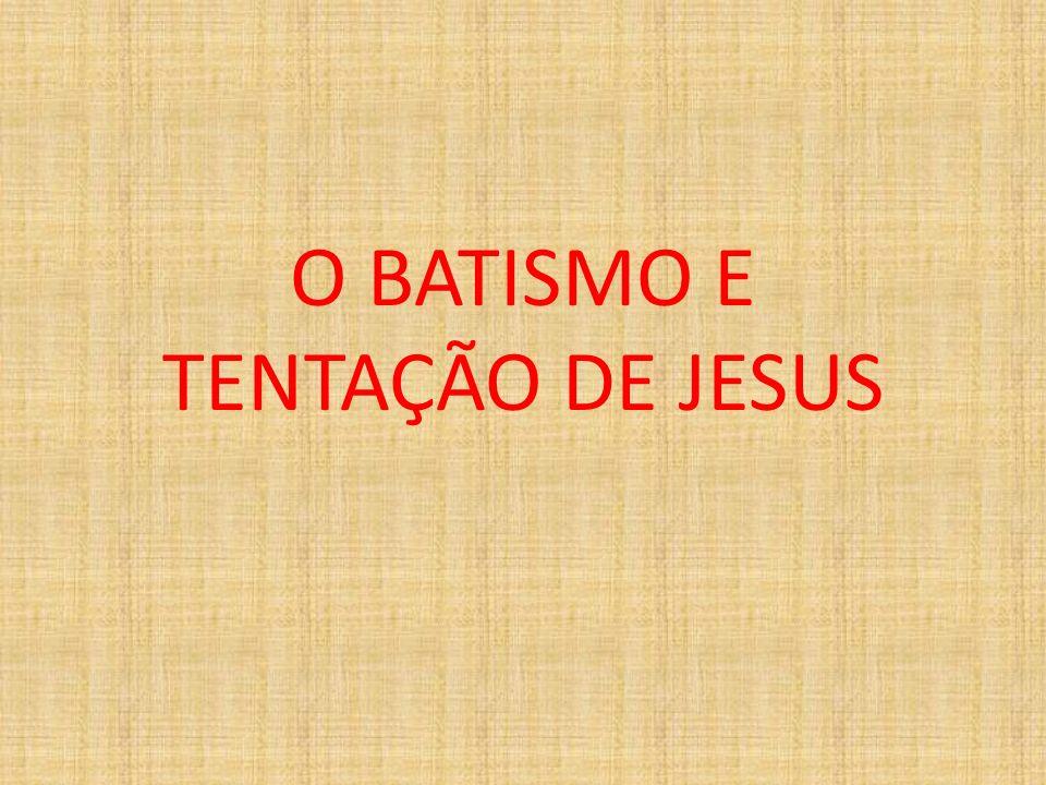 Mateus 3:13-17 Marcos 1:9-11 Lucas 3:21-22 João 1:29-34