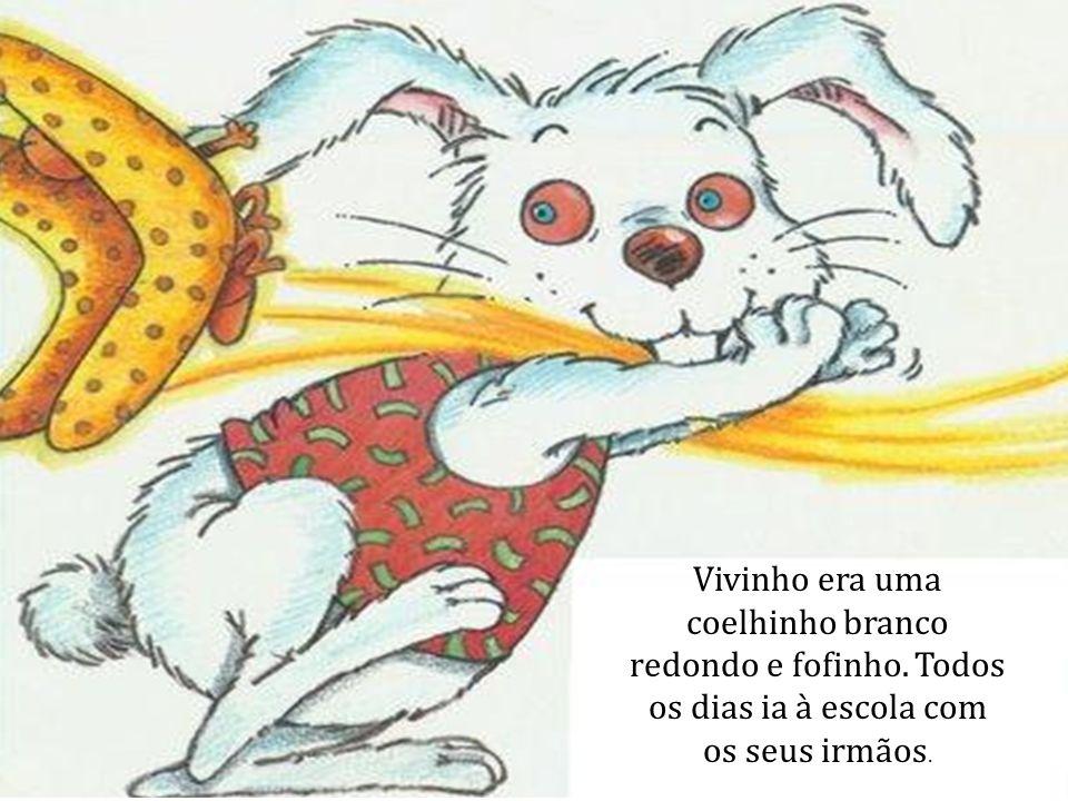 Vivinho era uma coelhinho branco redondo e fofinho. Todos os dias ia à escola com os seus irmãos.