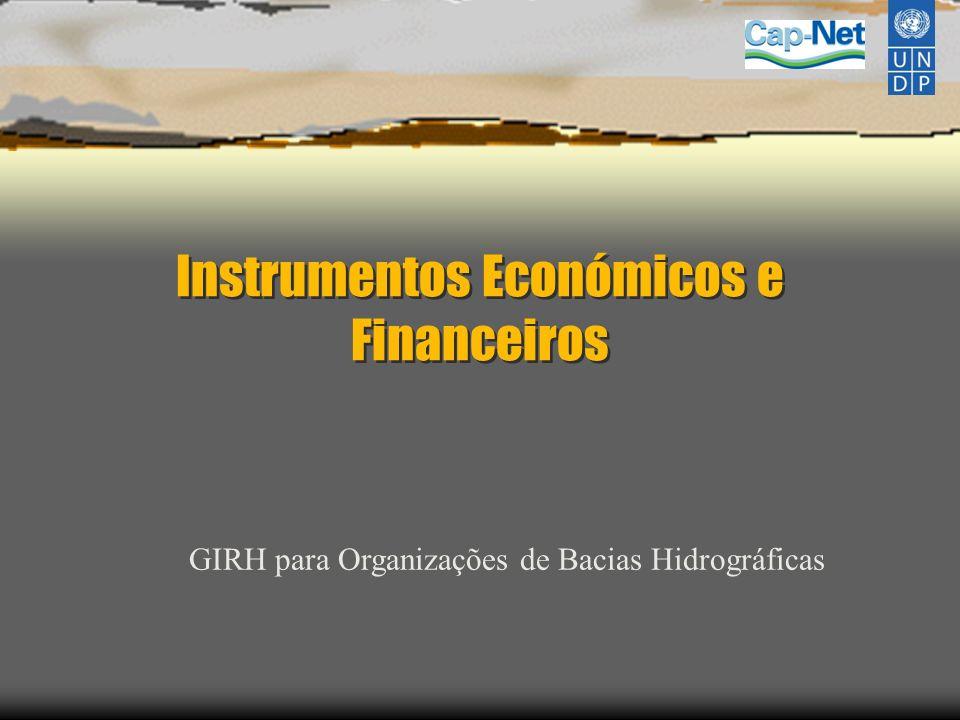 Instrumentos Económicos e Financeiros GIRH para Organizações de Bacias Hidrográficas