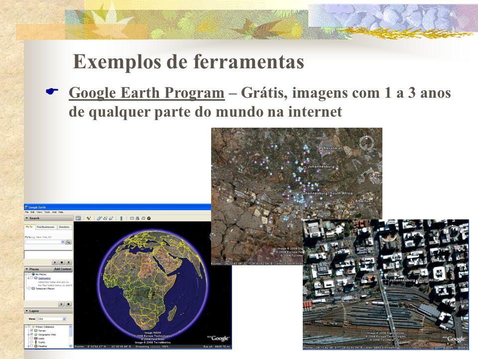 Exemplos de ferramentas Google Earth Program – Grátis, imagens com 1 a 3 anos de qualquer parte do mundo na internet