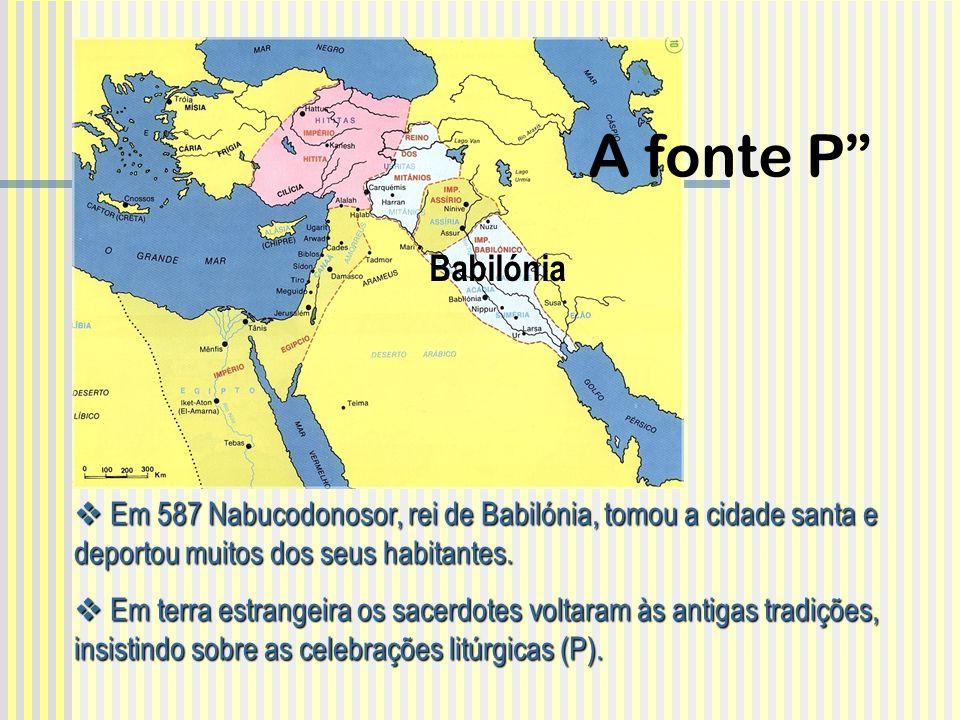 Em 587 Nabucodonosor, rei de Babilónia, tomou a cidade santa e deportou muitos dos seus habitantes. Em 587 Nabucodonosor, rei de Babilónia, tomou a ci