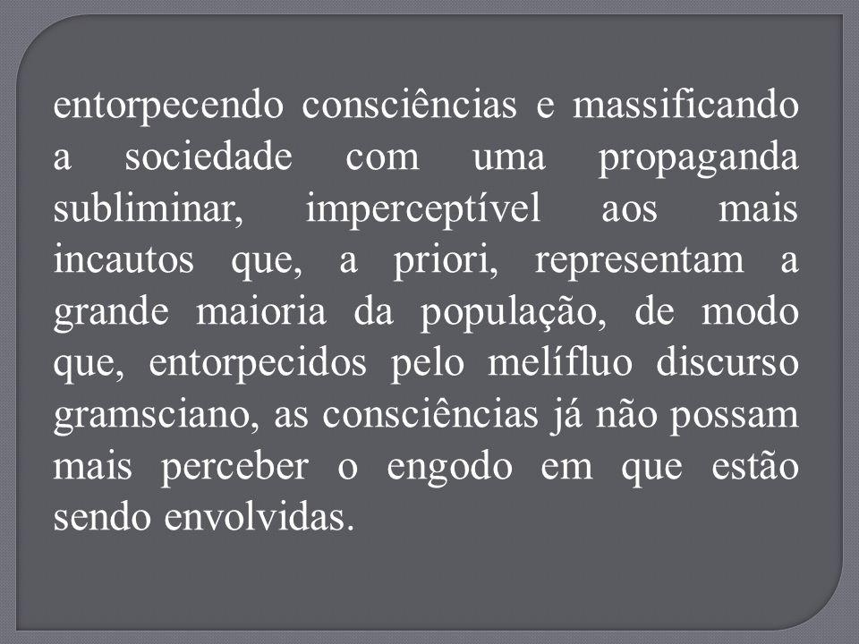 Segundo a doutora Marli Nogueira: Uma vez superada a opinião que essa mesma sociedade tinha a respeito de várias questões, atinge-se o que Gramsci denominava superação do senso- comum, que outra coisa não é senão a hegemonia de pensamento.