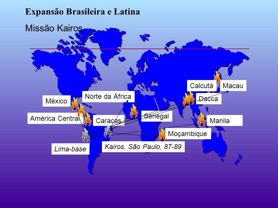 Manila Moçambique Calcutá Caracas Dacca Norte da África Senegal Expansão Brasileira e Latina Missão Kairos Lima-base América Central México Kairos, Sã