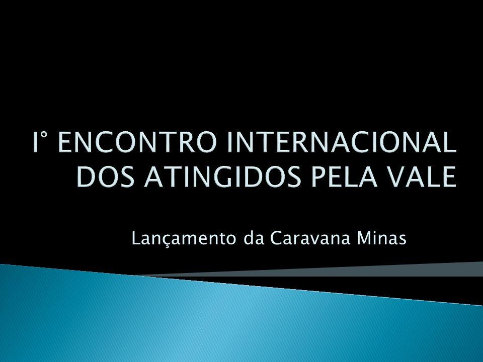 Lançamento da Caravana Minas
