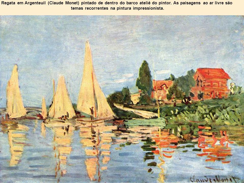 Regata em Argenteuil (Claude Monet) pintado de dentro do barco atelìê do pintor. As paisagens ao ar livre são temas recorrentes na pintura impressioni