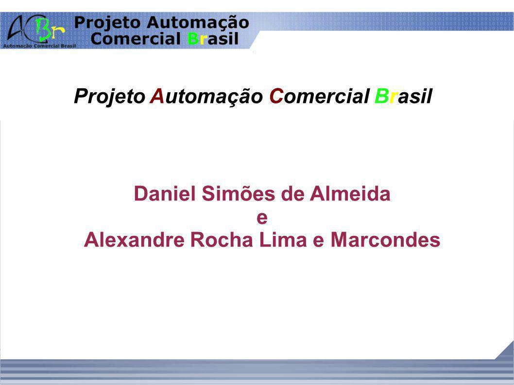 Projeto Automação Comercial Brasil Daniel Simões de Almeida e Alexandre Rocha Lima e Marcondes