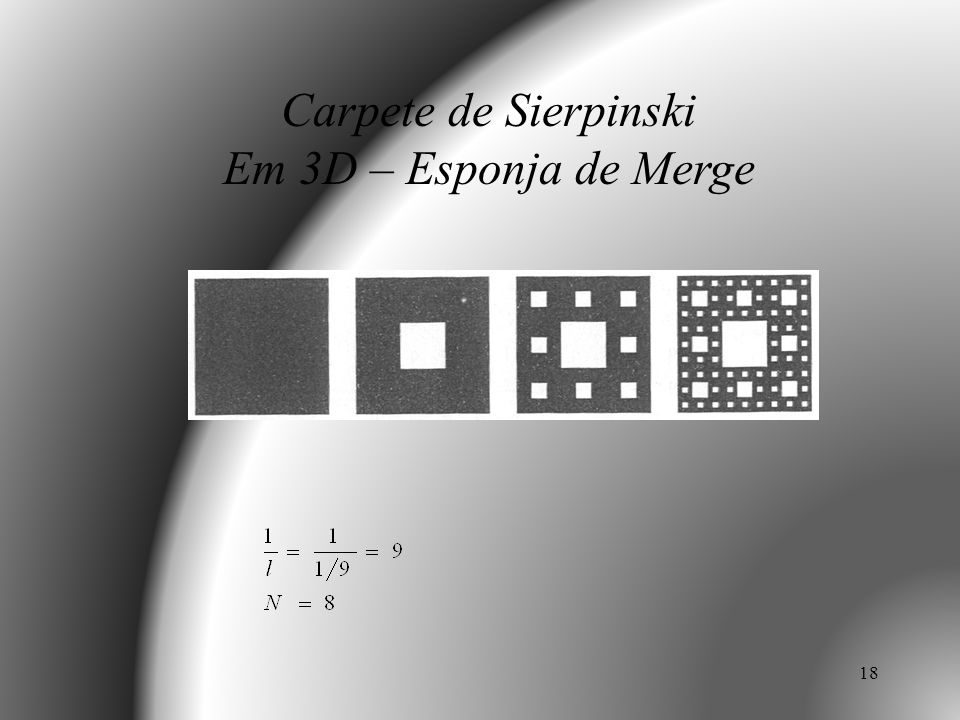 18 Carpete de Sierpinski Em 3D – Esponja de Merge