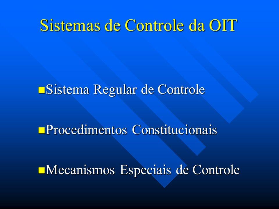 Sistema de controle regular Comissão de Peritos em Aplicação de Convenções e Recomendações basea-se nos relatórios enviados pelos governos comentários de organizações de trabalhadores e empregadores examina a conformidade da legislação e da prática dos países en relação com as convenções ratificadas