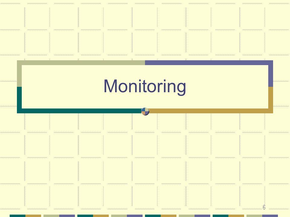 6 Monitoring