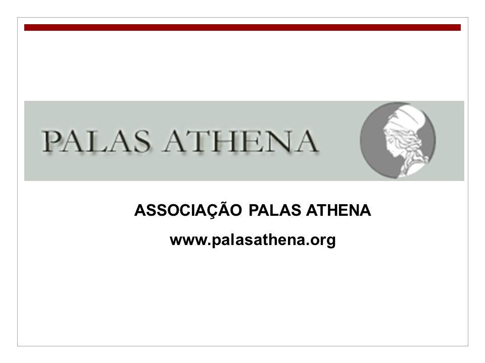 ASSOCIAÇÃO PALAS ATHENA www.palasathena.org