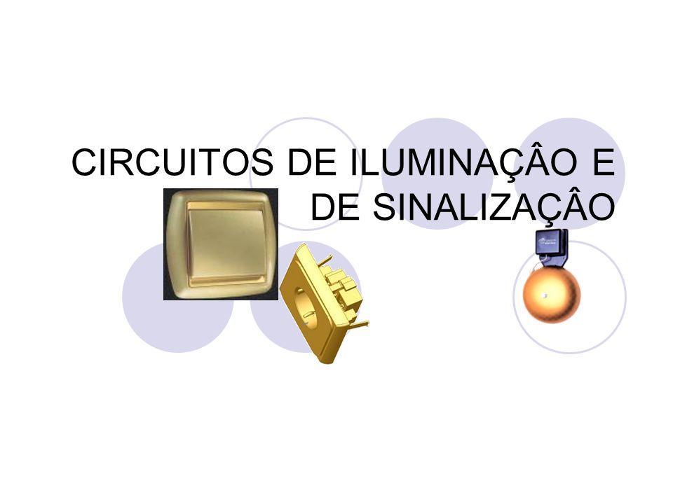 CIRCUITOS DE ILUMINAÇÂO E DE SINALIZAÇÂO