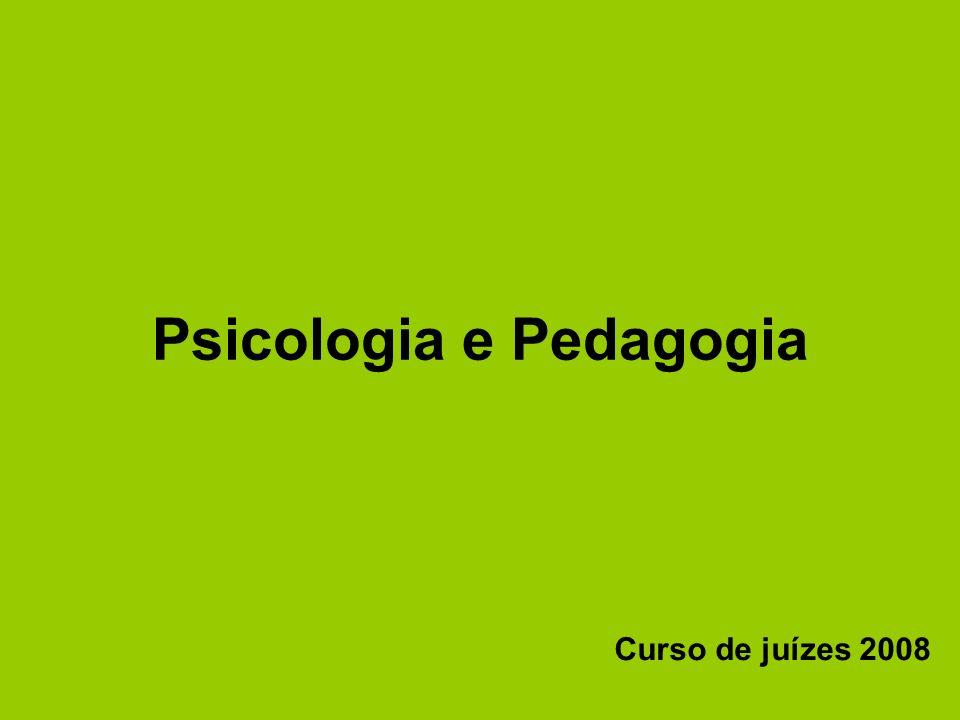 Psicologia e Pedagogia Curso de juízes 2008